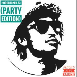 Dj Kalonje Hood Locked 33  Party Edition