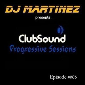 Club Sound Progressive Sessions EP 006 [26.10.2012]