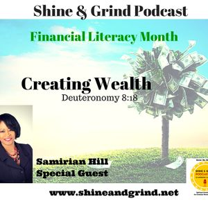 Financial Literacy Month - Creating Wealth with Samirian Hill, Budget Wise Financial Solutions, LLC