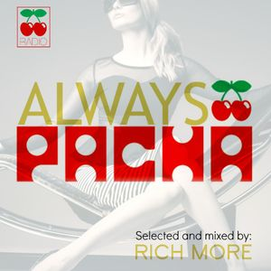 RICH MORE: ALWAYS PACHA vol.15