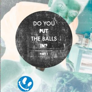 Do you put the balls in?