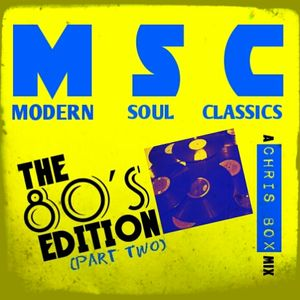 Modern Soul Classics, The 80's Edition (Part Two) February 2015