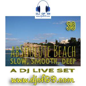 AbSoulute Beach 39 - slow smooth deep - A DJ LIVE SET