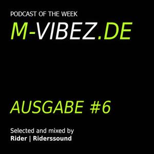 M-Vibez.de Podcast #6 - Riders Sound