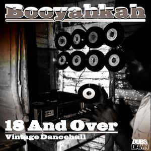 Booyahkah - 18 And Over