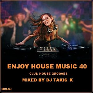 ENJOY HOUSE MUSIC 40