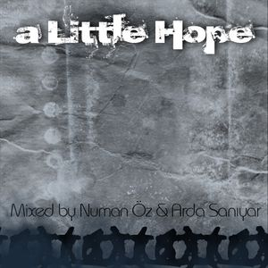 a Little Hope - Mixed by Numan Öz & Arda Sanıyar
