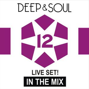 Deep & Soul - In the mix vol. 12