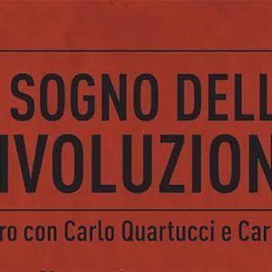 Il Brunch 23.11.17: Il sogno della rivoluzione, Dario Tomasello e Roberto Bonaventura