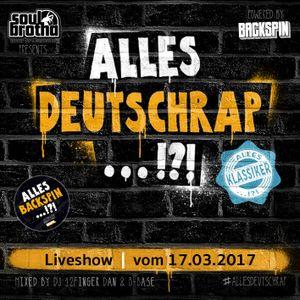 BACKSPIN DJ-TEAM LIVE - Alles Deutschrap / Alles Klassiker Vol. 1 (Live-Mitschnitt 17.03.2017)