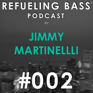 Refueling Bass Podcast #002