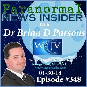 Paranormal News Insider_with Dr Brian D. Parsons_20180130_348