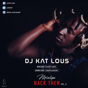 Back Then Mixtape by DJ.KAT LOUS VOL 5