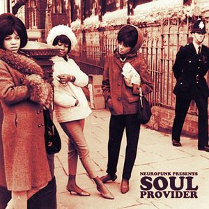 Neuropunk presents Soul Provider (Neo-Soul Mix)