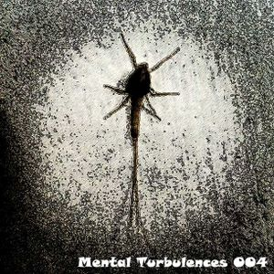 Mental Turbulences 004