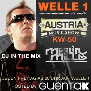 AUSTRIA MUSIC SHOW KW 50 BEST OF 2014 Hosted by Guenta K in the Mix Merlin Milles