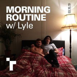 Morning Routine with Lyle - 3 October 2019