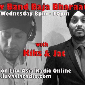 Kiks  & Jat Luv BBB Luv Asia Radio 07 July 2014