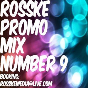 ROSSKE PROMO MIX NUMBER 9