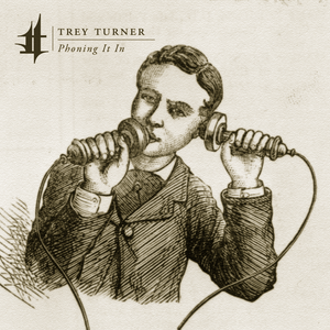 Trey Turner - Phoning It In