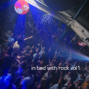 in bed with rock vol1