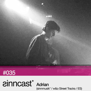 sinncast_ #035 - Adrian