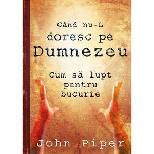 Cartea e o viaţă - Sezonul 4 - Ep.06 - John Piper - Când nu-L doresc pe Dumnezeu