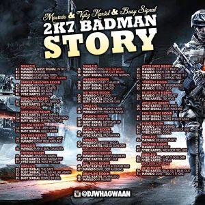 VA-Dj WhaGwaan - Mavado & Vybz Kartel & Busy Signal present 2k7 Badman Story (Promo Cd) 2013