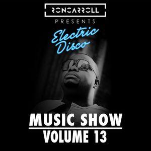 Ron Carroll presents Electric Disco Vol. 13