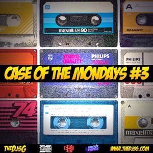 THE DJ SG - Case of the Mondays 3