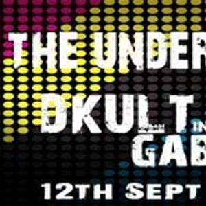 Back To The Underground Show @ Fnoob - Hosted By DKult Guest GabeeN 12th September 2012