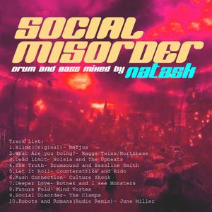 Social Misorder - Drum and Bass mixed by NatasK