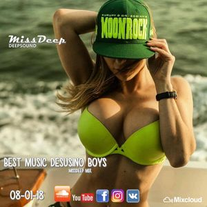 MissDeep ♦ Best Music Desusino Boys Mix ♦ Deep House Vocal Sessions Nu Disco 08-01-18 ♦ by MissDeep
