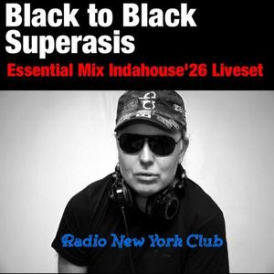 ESSENTIAL MIX -BLACK TO BLACK- SUPERASIS LiveSet@INDAHOUSE '26 MIX#03.03.17