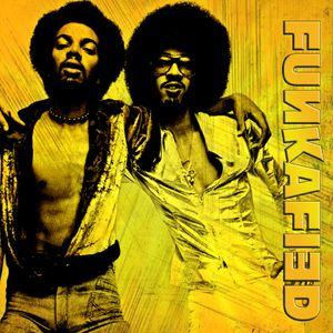 FUNKAFIED | 2 Brothers On The Funk Floor