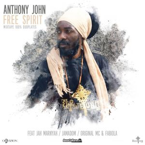 Anthony John - Free Spirit Mixtape (100% dubplates)