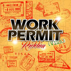"""Mr. Bruckshut - """"Work Permit Riddim (2014) Mix"""""""