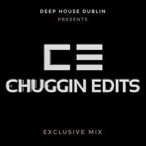 Rondo & Deep House Dublin present - Chuggin Edits