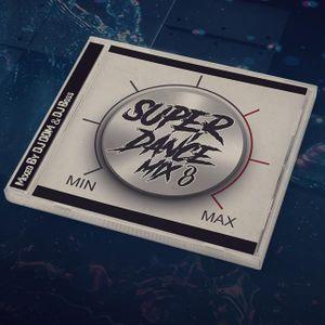 Super Dance mix vol 8