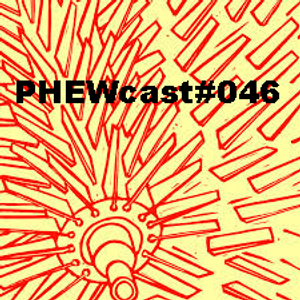 PHEWcast #46