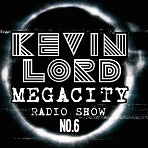 NO.6 KEVIN LORD MEGACITY ONE