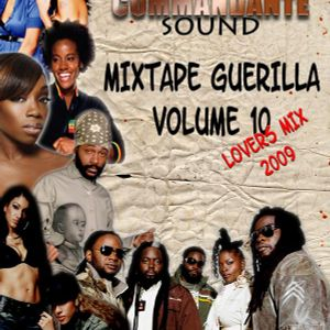 Mixtape Guerilla Volume 10 - Part 1