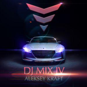 Aleksey Kraft - DJ MIX IV 2017 H