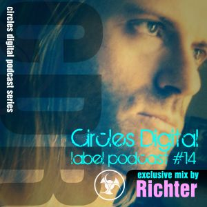 Circles Digital Label Podcast #14 exclusive mix by Richter (recorded live in Prague, Czech Rep.)
