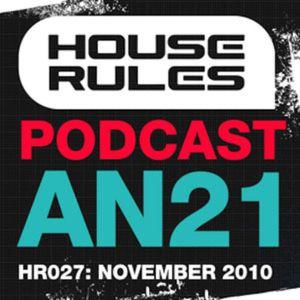 House Rules 027: AN21 - November 2010