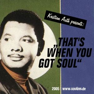 Kristian Auth - That's When You Got Soul (2006)