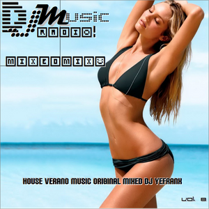 DJMusic Radio! Vol. 8 Verano House