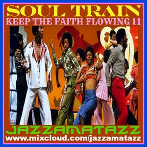 Soul Stompers 11 =SOUL TRAIN= Ella Fitzgerald, Paul Sindab, Superlatives, Jackie Wilson, LJ Johnson