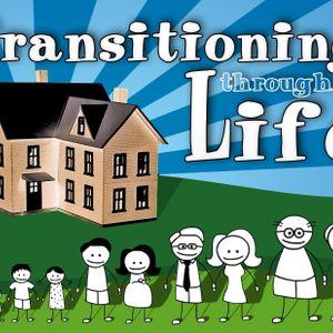 Transitioning Through Life