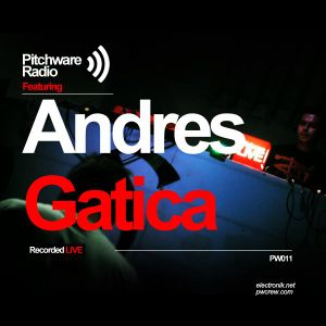 PWR011 Andres Gatica Live